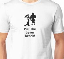 Pull the Lever Kronk Unisex T-Shirt