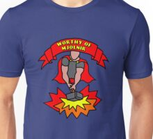 Worthy of Mjolnir Unisex T-Shirt