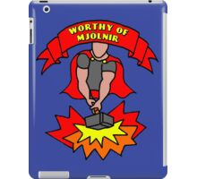 Worthy of Mjolnir iPad Case/Skin