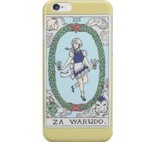 Za Warudo iPhone Case/Skin