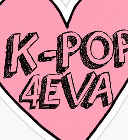 K-Pop 4EVA Sticker