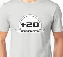 + 20 Strength Unisex T-Shirt