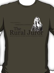 The Rural Juror T-Shirt