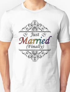 Just Married (Finally) Gay Design Unisex T-Shirt