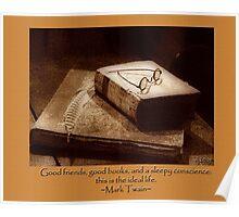 good friends, good books... Poster