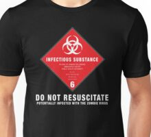 Potentially Infected With The Zombie Virus Unisex T-Shirt