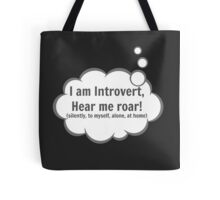 I am Introvert Tote Bag