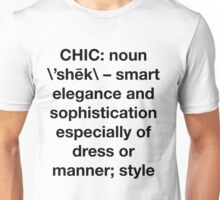 Definition of Chic (Sans Serif) - Hipster/Trendy Typography Unisex T-Shirt