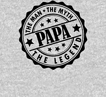 Papa - The Man, The Myth, The Legend Unisex T-Shirt