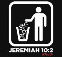 Jeremiah 10:2 by NatanYah Ysrayl