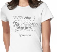 I Promise (monochrome version) Womens Fitted T-Shirt