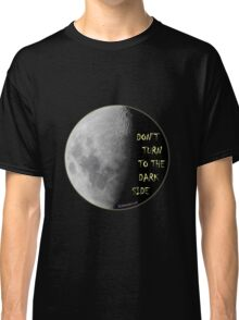 Blindskunk - Dont Turn to the Dark Side Classic T-Shirt