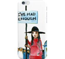 Enough already iPhone Case/Skin