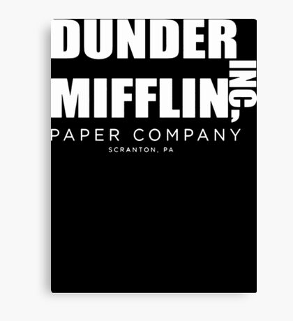 Dunder Mifflin Inc A Paper Company  Canvas Print