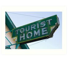 TOURIST HOME Art Print
