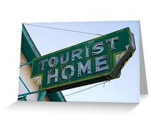 TOURIST HOME Greeting Card
