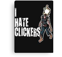 I hate Clickers Canvas Print