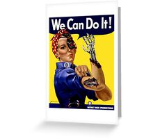We can do it! Terminator style poster  Greeting Card