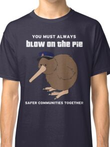 You Must Always Blow On The Pie - Police Kiwi (White Text) Classic T-Shirt