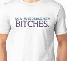 Aca-wiedersehen Unisex T-Shirt