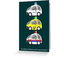 In which of them you've never been? Greeting Card