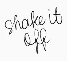 Shake it Off by thatkaylachic
