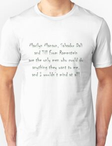 Marilyn, Salvador and Till T-Shirt