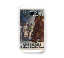 American will always fight for liberty Samsung Galaxy Case/Skin
