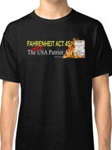 Fahrenheit Act 451 Classic T-Shirt