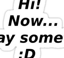 Hi! Sticker