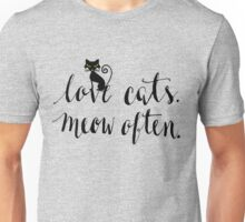 Love Cats. Meow Often. Unisex T-Shirt