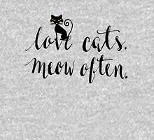 Love Cats. Meow Often. Unisex T-Shirt
