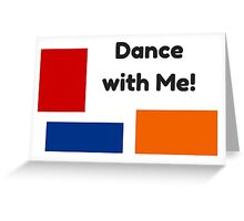 Dance with Me! Greeting Card