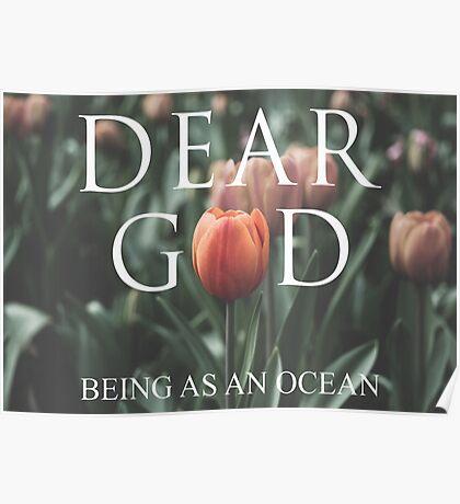 Being As An Ocean - G-d's Flower Poster