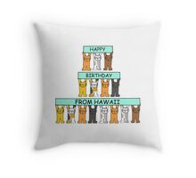 Cats Happy Birthday from Hawaii. Throw Pillow