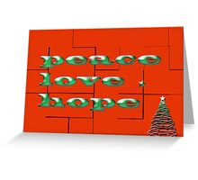 peace love hope red greeting card Greeting Card