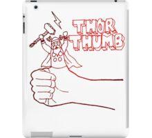 Thor Thumb! iPad Case/Skin