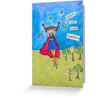 Release Your Inner Superhero Greeting Card