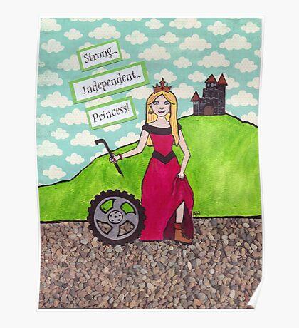 Strong Independent Princess Poster
