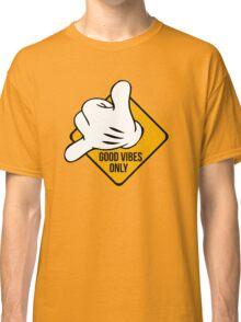 Good Vibes - Hang Loose Fingers Classic T-Shirt