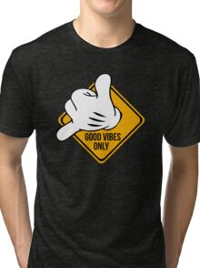 Good Vibes - Hang Loose Fingers Tri-blend T-Shirt