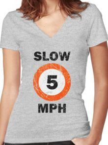 Slow 5 MPH Nautical Signage Women's Fitted V-Neck T-Shirt