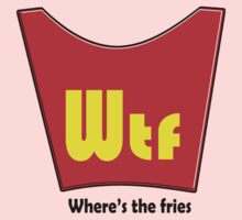 WTF - WHERES THE FRIES One Piece - Short Sleeve