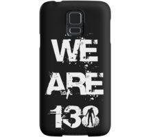 We are 138 Samsung Galaxy Case/Skin