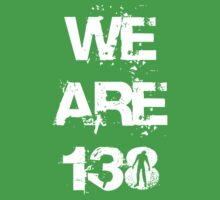 We are 138 Kids Tee