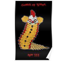 clowns of terror: part III... Poster