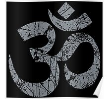 OM Yoga Spiritual Symbol in Distressed Style Poster