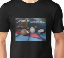 Eggbert really came out of his shell on the dancefloor Unisex T-Shirt