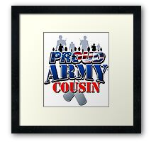 Proud Army Cousin Framed Print