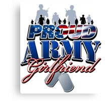 Proud Army Girlfriend Canvas Print